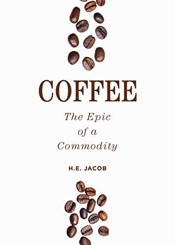 コーヒー:一つの商品の叙事詩(Coffee: The Epic of a Commodity):クレオパトラとウィリアム・ハーヴェイの「溶かした真珠」