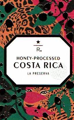 スターバックス リザーブ®:ハニープロセス コスタリカ ラ プレセルバ