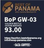 サザコーヒー:パナマ ミ・フィンキータ・コンセプト ロス・ポゾス ゴールデン・ビートル ゲイシャ ウォッシュト ベスト・オブ・パナマ 2021年 ゲイシャ ウォッシュト部門 第3位