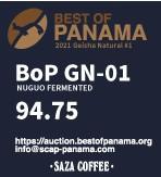サザコーヒー:パナマ フィンカ・ヌグオ ヌグオ・パルプト ベスト・オブ・パナマ 2021年 ゲイシャ ウォッシュト部門 第2位